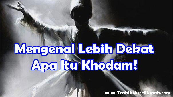 apa itu khodam islam